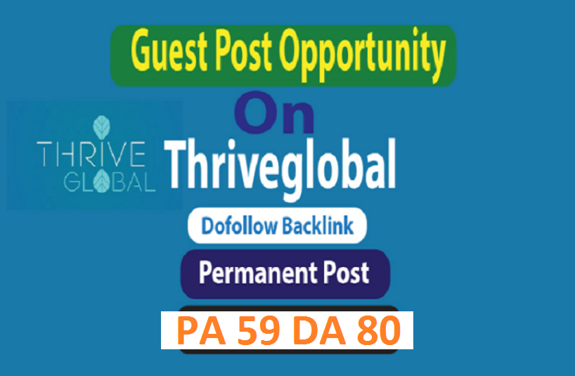 I can Make Live Or Publish Your Health Post On Thriveglobal. com