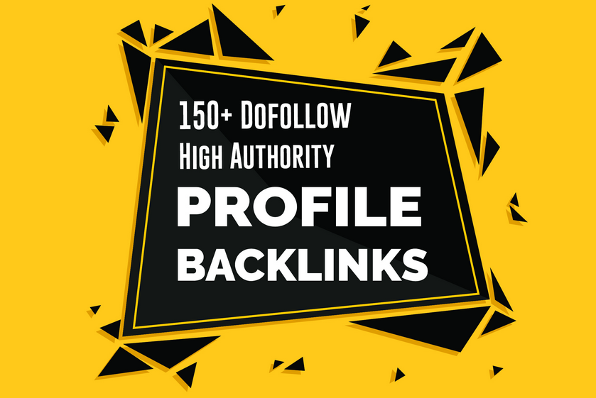 I will create 150 Do-follow High Authority Profile Backlinks