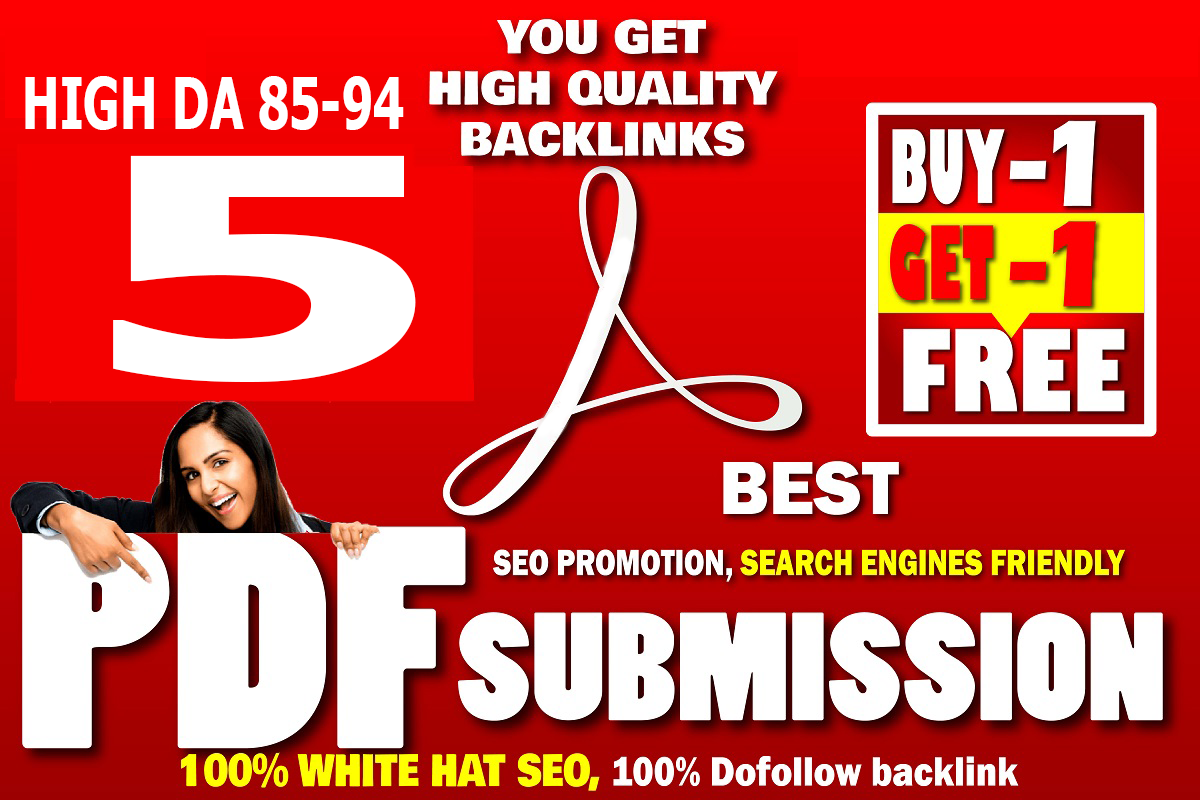 5 PDF Submission White hat seo High DA 85-94 Quality Backlinks Buy 1 Get 1 Free