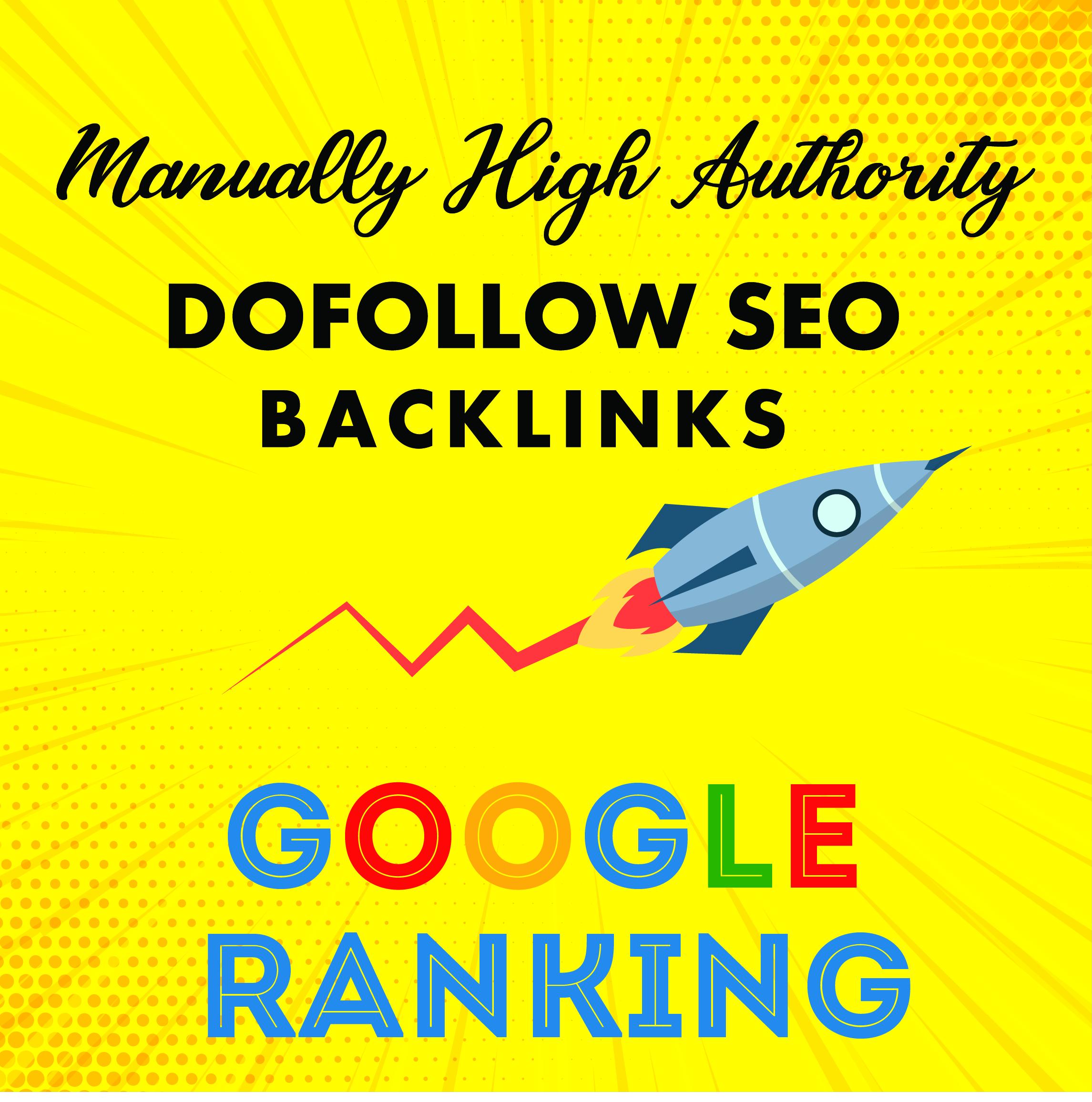 Skyrocket Your Google Ranking By Manually High Authority Dofollow SEO Backlinks