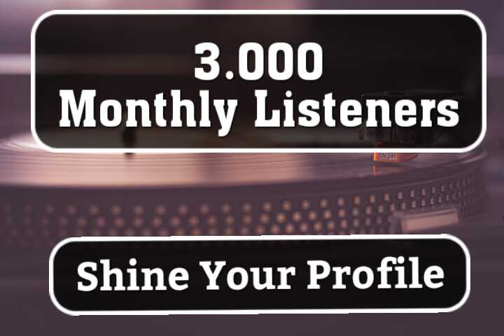 Get Amazing 3,000 Monthly Listeners For Artist Profile ranking