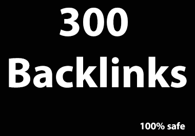 300 SEO Backlinks High Quality