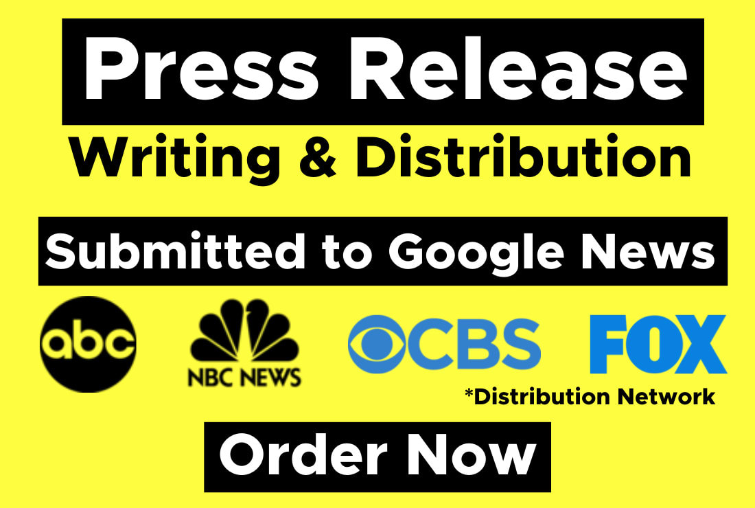 Write and Press Release distribution on FOX,  CBS,  ABC,  NBC and 350 Sites