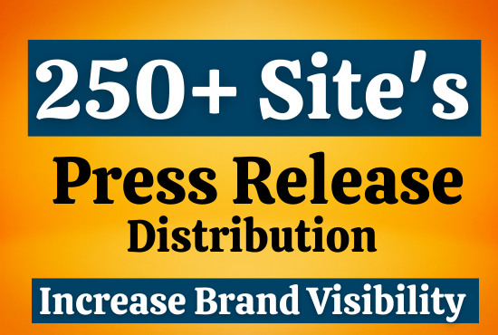 Killer press release writing & distribution on 250 site's