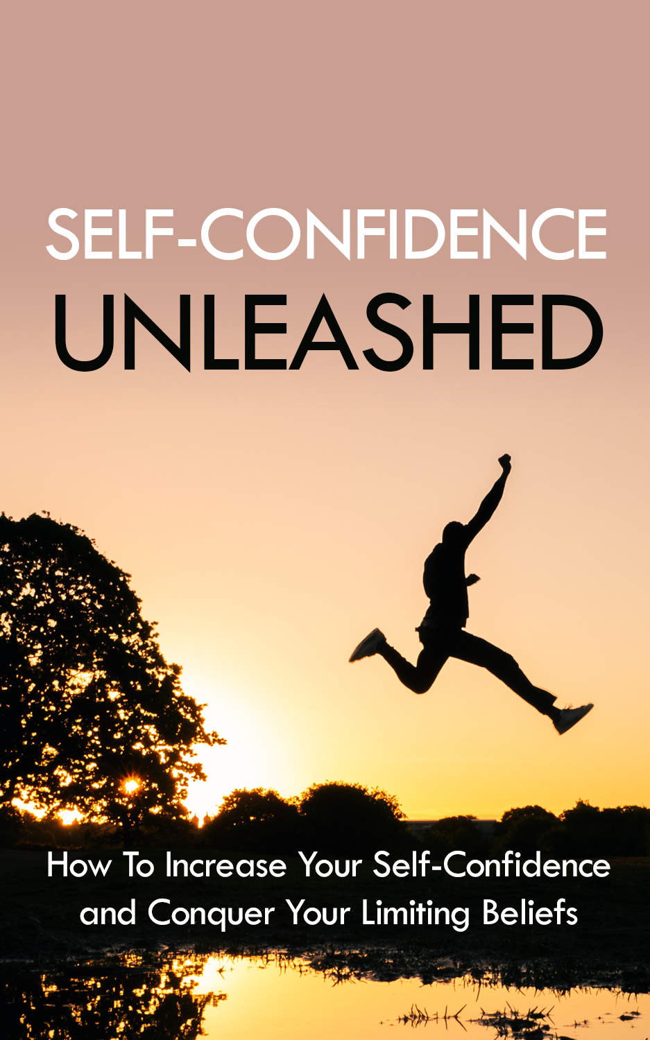 An eBook On Self Confidence Unleashed
