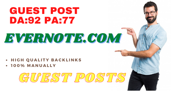 Publish Guest Post On Evernote. com DA92 PA77 High Do-Follow Backlinks