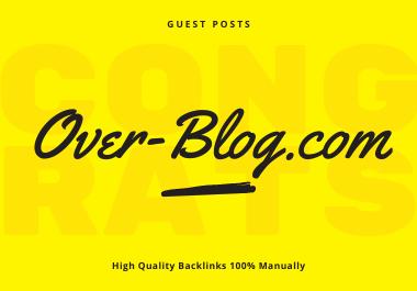 Publish Guest Post On over-blog. com DA 41 PA 77 High Quality Backlinks