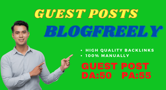 Publish Guest Post On Blogfreely. NET DA 50 PA 55 No-Follow and Permanent Backlinks