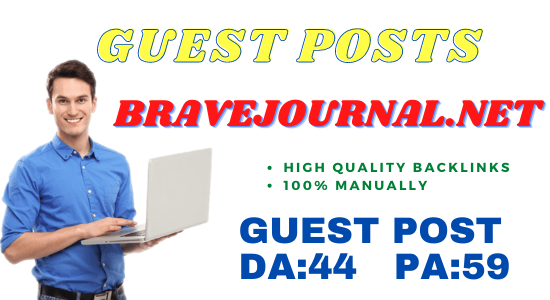 Publish Guest Post On Bravejournal Do-Follow and Permanent Backlinks