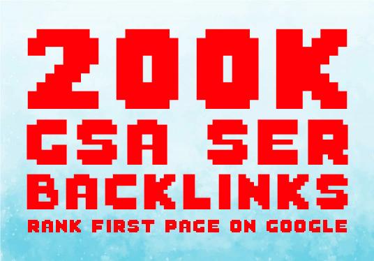 create 200k GSA ser HQ backlinks for google ranking