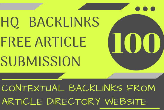 Create 100 Contextual backlinks from article directory websites