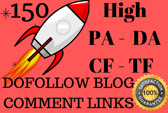 Provide 150 Manual Dofollow Blog Comment Backlinks with High TF CF DA PA