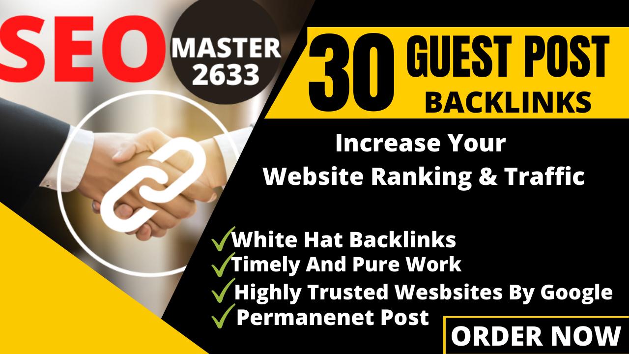 publish 30 Guest Post Backlinks DA 50 to DA 70+ Permanent Links