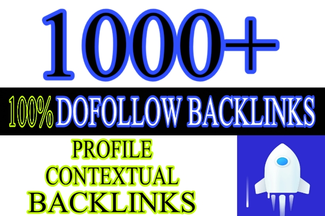 i will create 1000+ dofollow profiles contextual backlinks to increase your rankings
