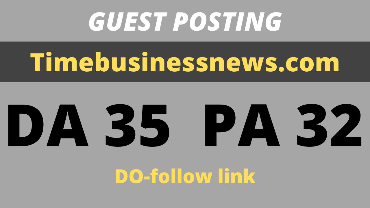 publish Guest post on Tech Business News site Timebusinessnews. com Da35