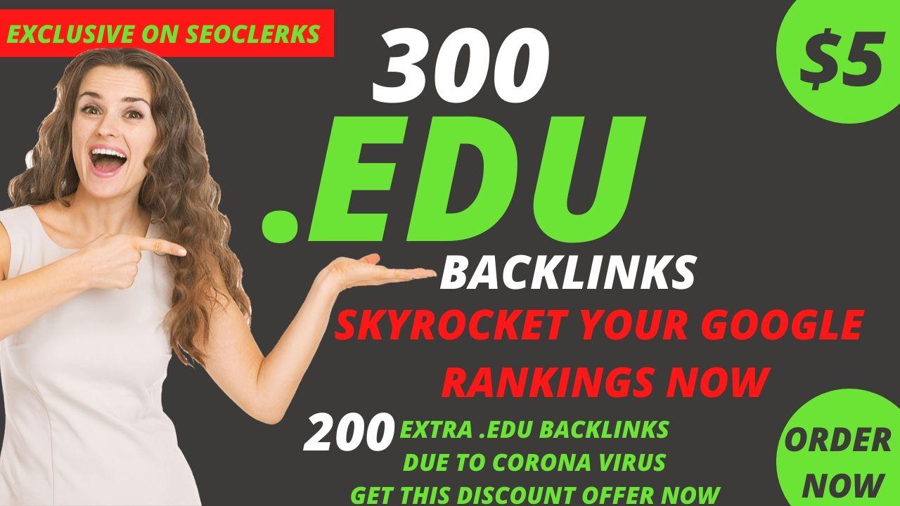 DO 300. EDU High Quality SEO backlinks skyrocket your website rankings