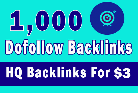 1000 high quality seo Dofollow backlinks