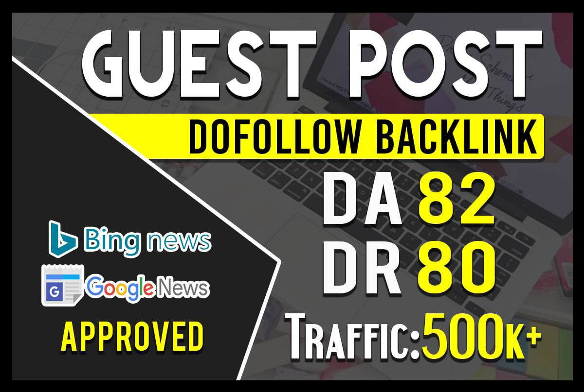 5 High quality SEO guest post on DA 80 to 82 ranking for your sites