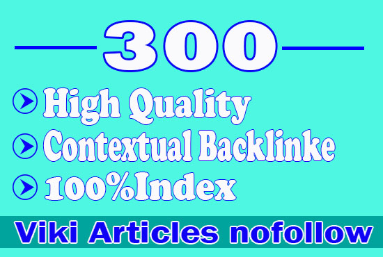 300 tiered contextual SEO backlinks from contextual Wiki Articles to get fast ranking