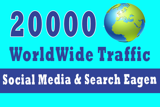 Real 20,000 + Web Traffic WORLDWIDE from Search Engine and Social Media