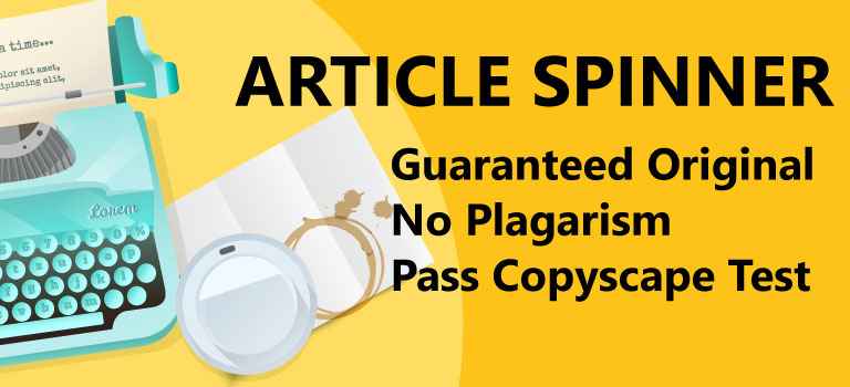 Advanced Article Spinning Article Spinner Services Rewriting Article