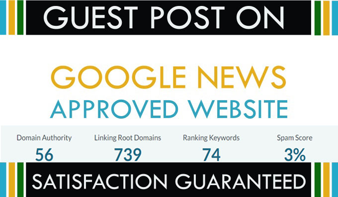 guest post On google new approved site da 56 dr63