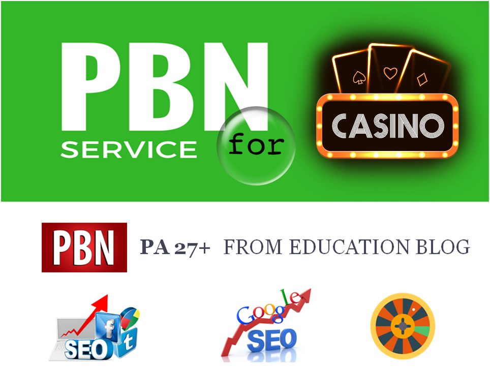 CASINO PBN Link From High PA27+ Authority Educational Blog