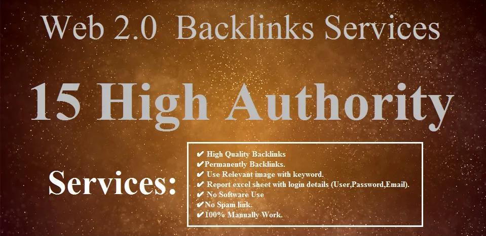I will Do 15 High Authority Web 2.0 Backlinks SEO Services