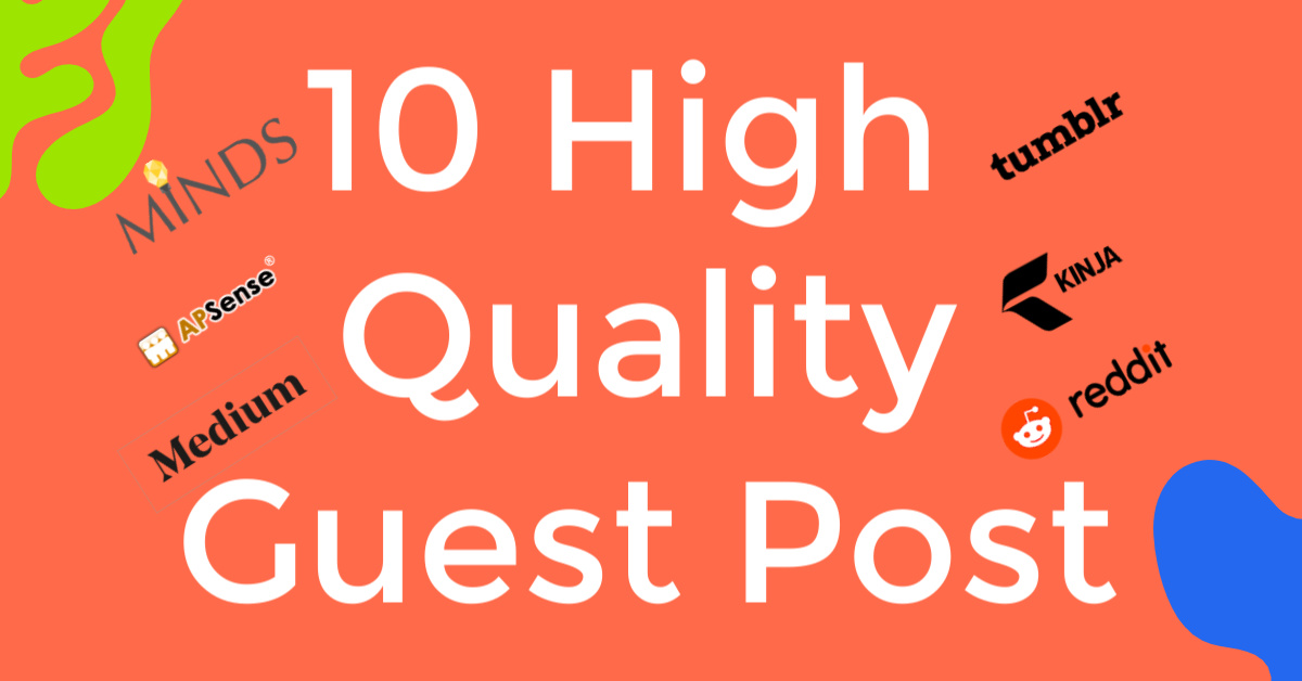 write and publish guest post on high da pa tf cf sites