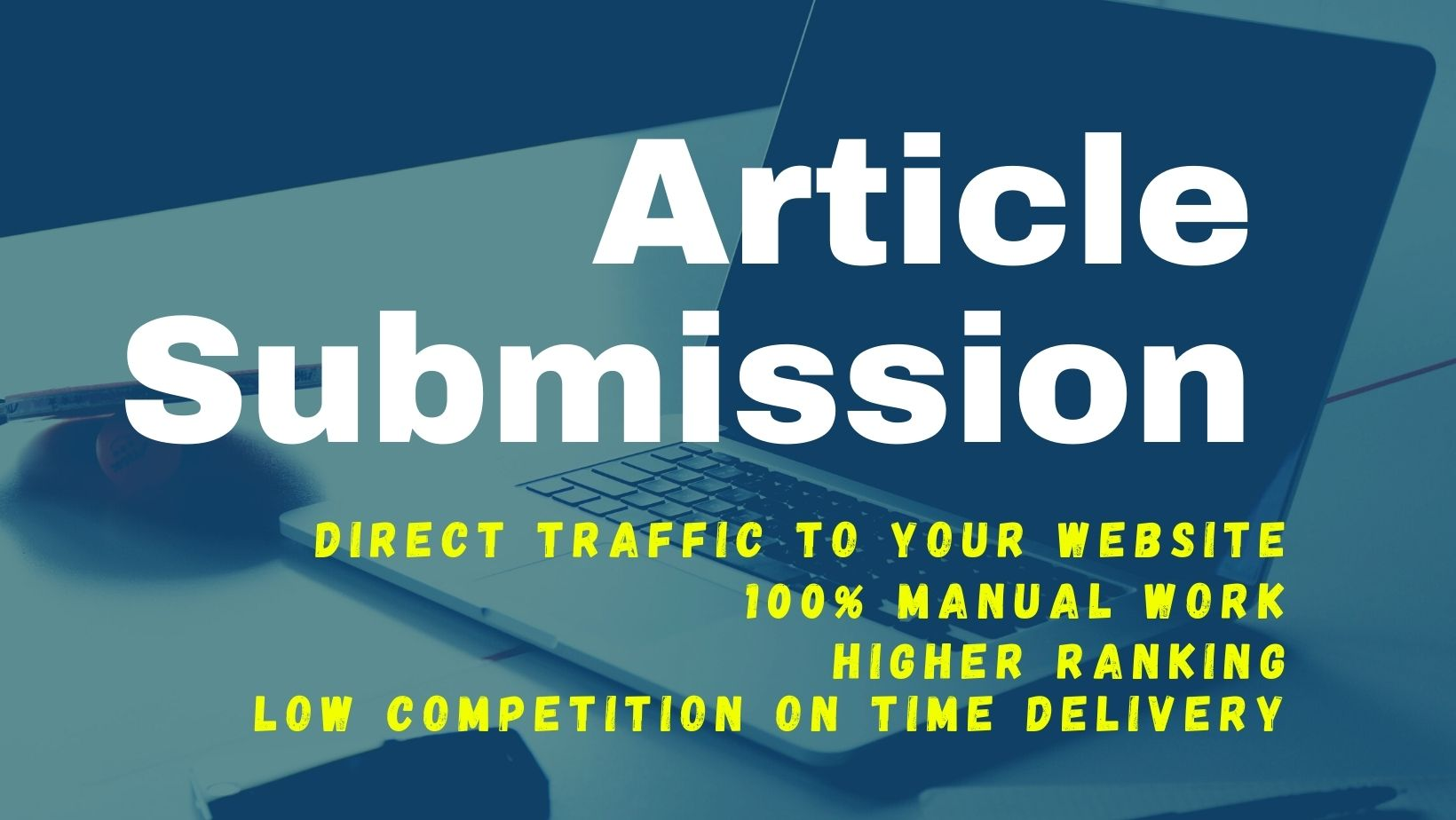 I will Create 35 Manually High Quality Article Submissions High-DA Backlinks