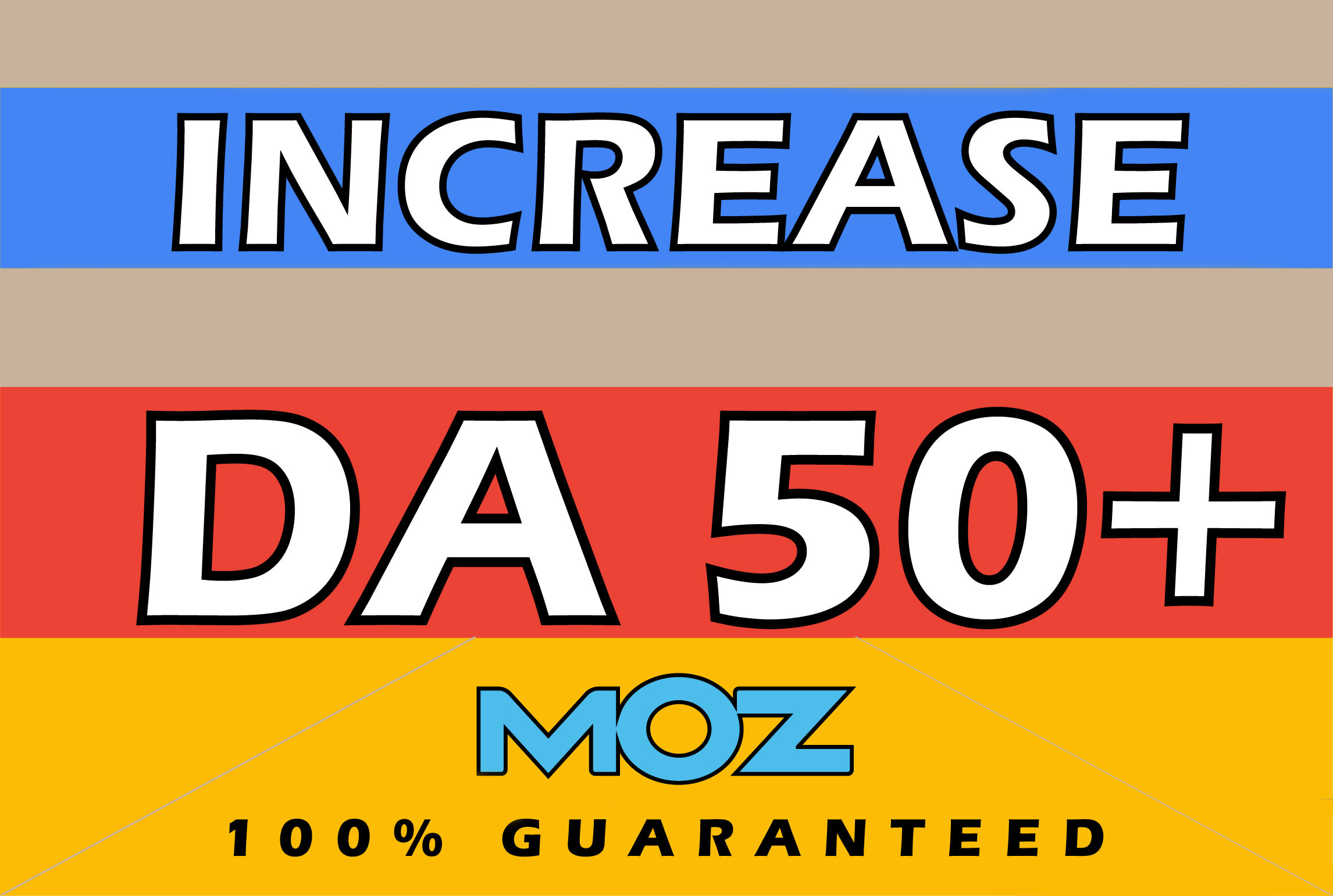 I will increase your domain authority to da 50 in 14 days