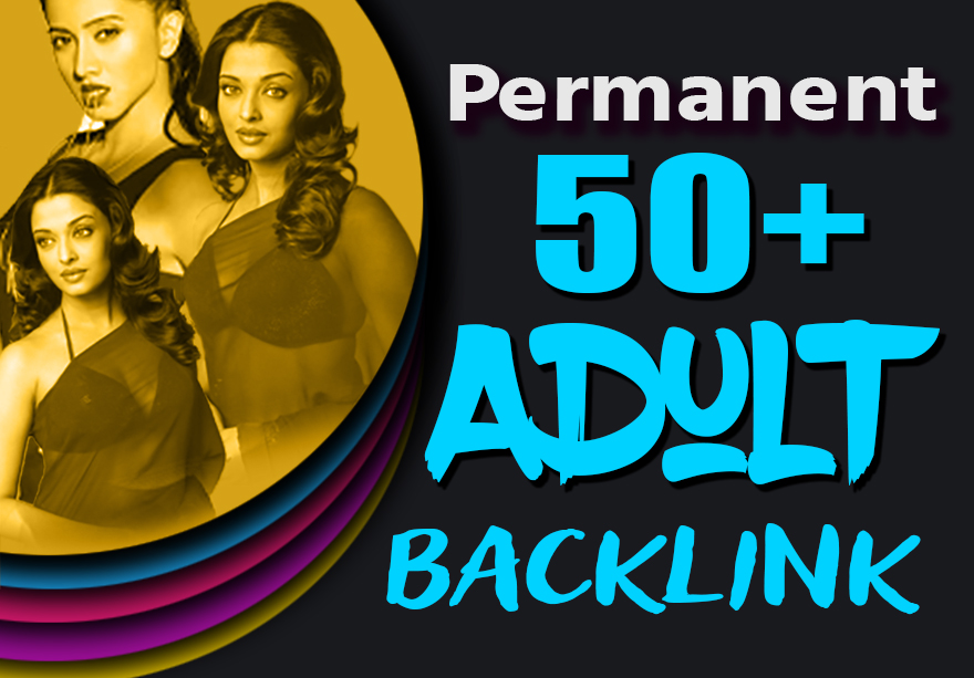 Creative 50 Adult SEO Permanent Backlink From DA30+ Backlinks Site