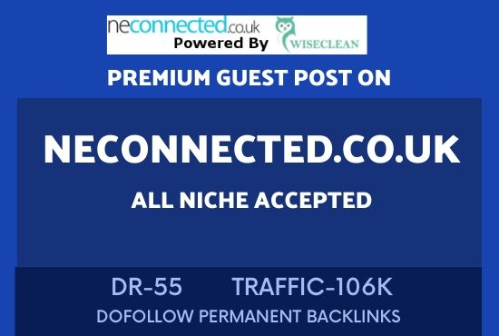 write and publish niche guest post on neconnected co uk dr55 site