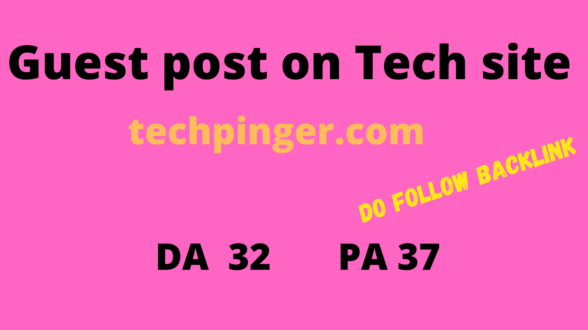 I will Publish a Guest Post On techpinger. com DA 32 and PA 37