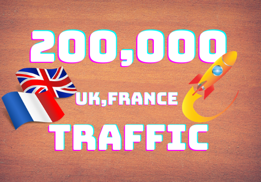 give you 200,000 UK, France Traffic your website safely.