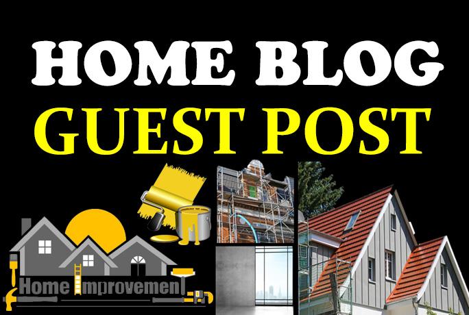 Guest Post On PR7 Home Improvement DA93 Authority Website
