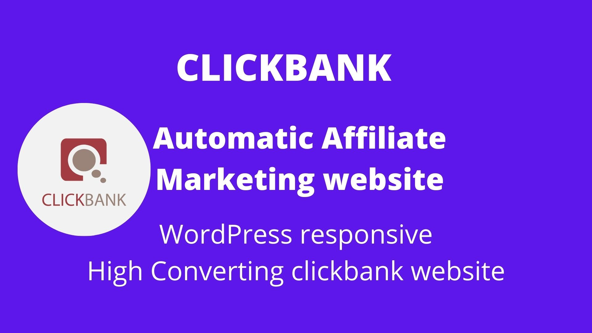 I will create clickbank affiliate website for passive profits