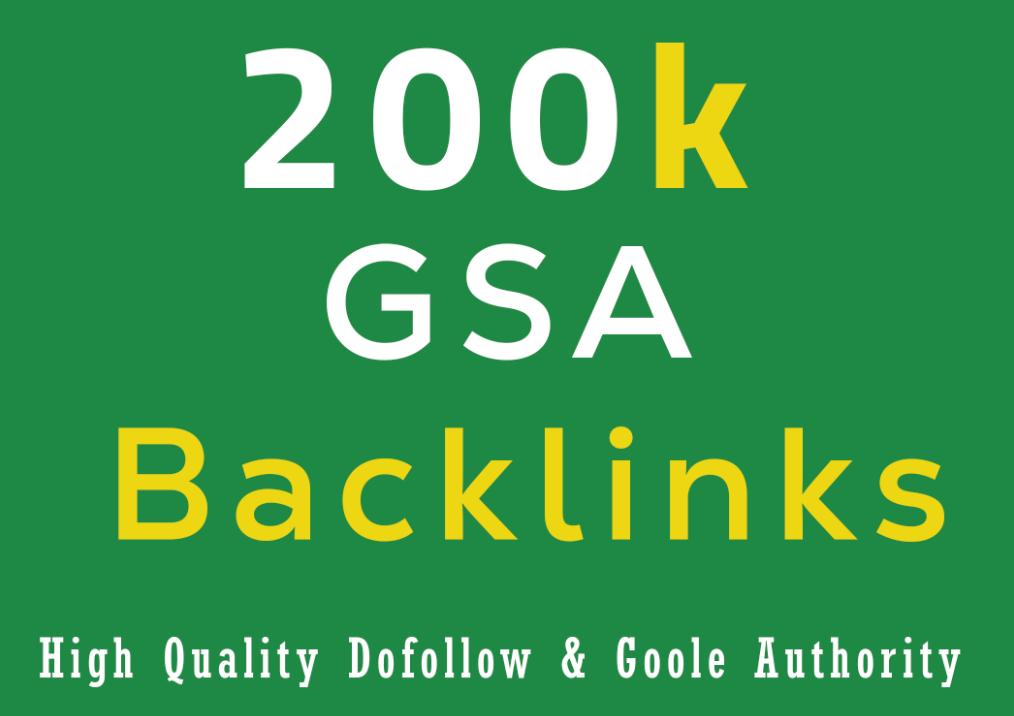 I will provide 200K GSA Backlinks For Faster Google Ranking