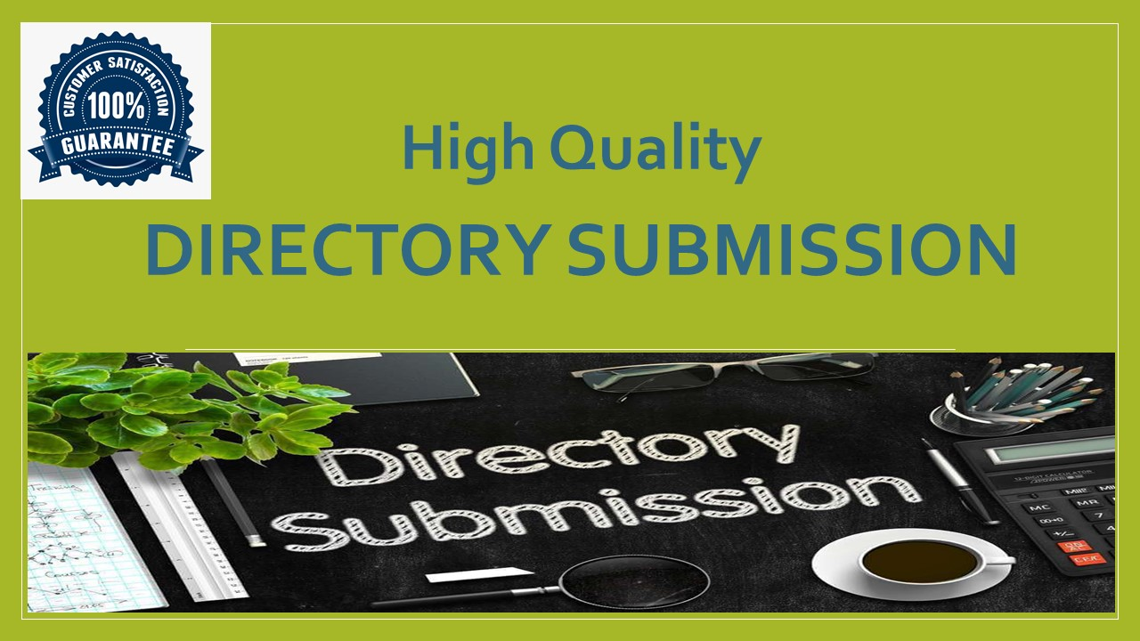 Provide 35 directory submissions to rank up your website from high authority websites