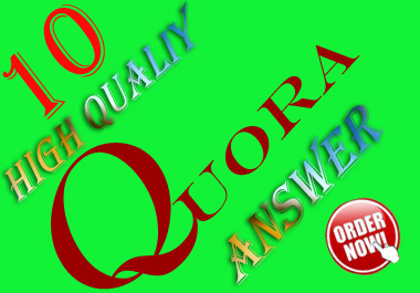 I provide you 10 high quality Quora answer and upvotes for generating your website traffic