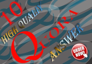 I provide you 10 high quality Quora answer for generating your website traffic
