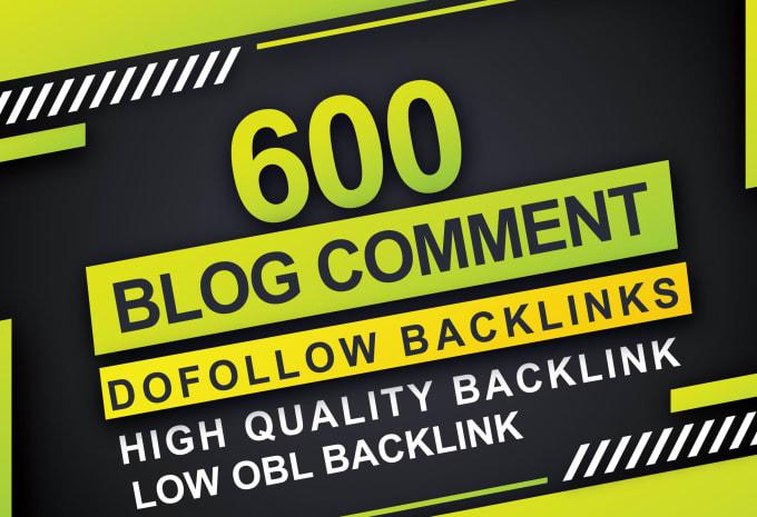 Will Make 600 manual Blog Comment Backlinks DA