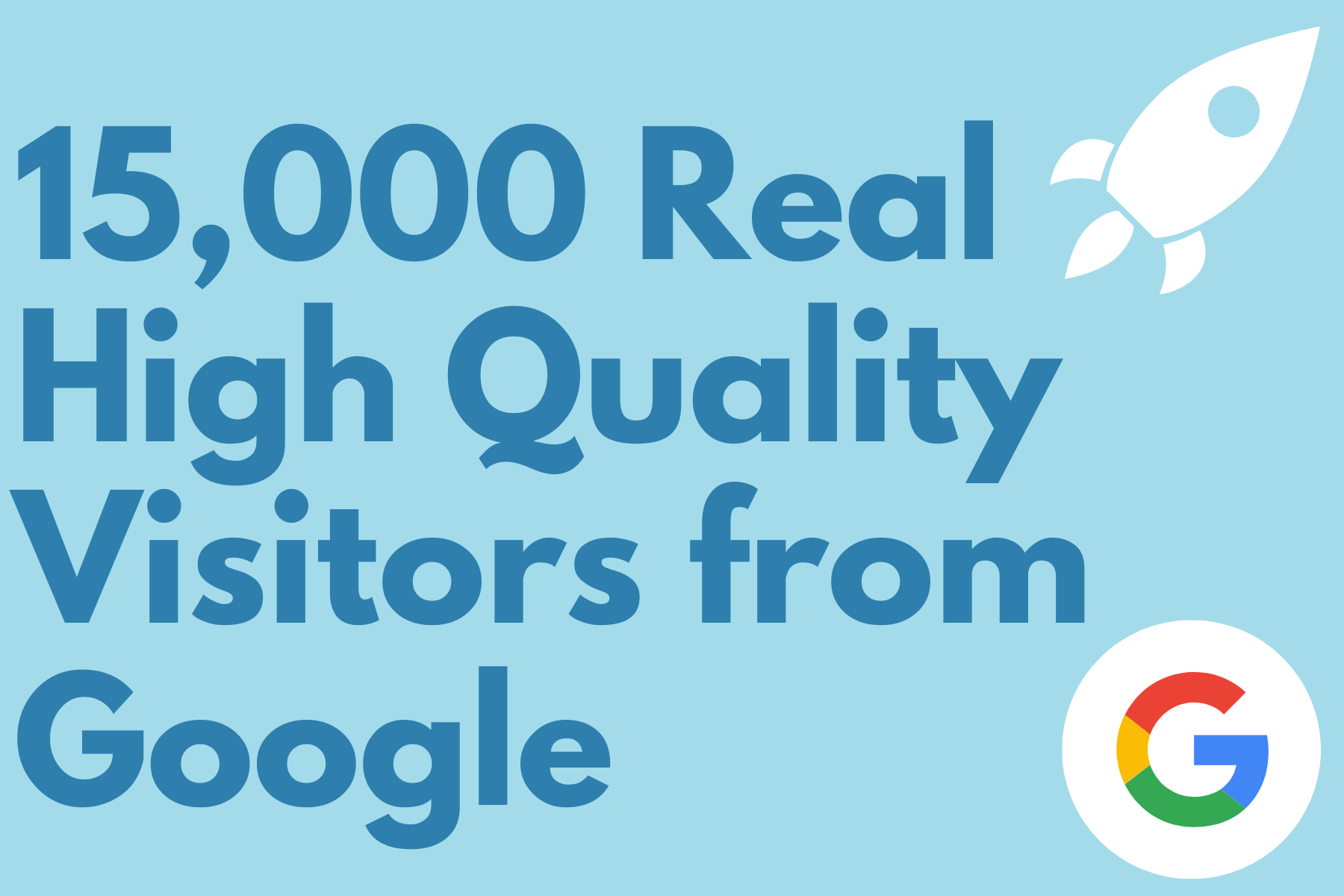 15,000 real high quality visitors from google
