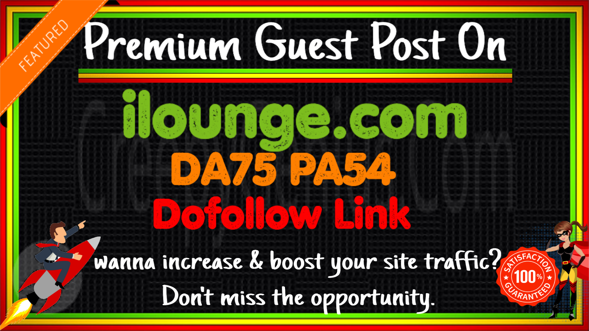 Write & Publish A Guest Post On ilounge. com DA75 PA54 with DF