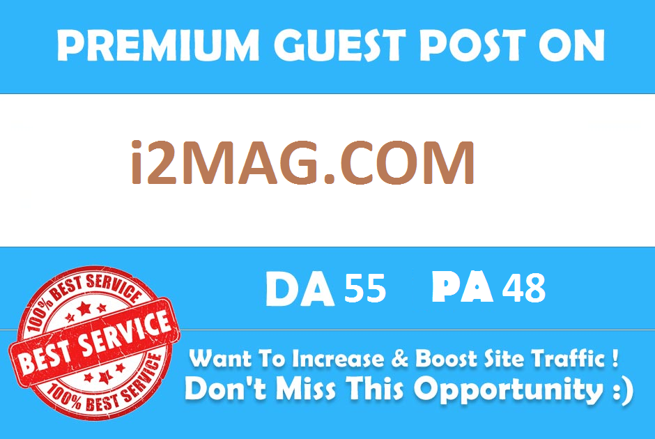 Publish Guest Blog On i2Mag. com DA55 with dofollow backlink