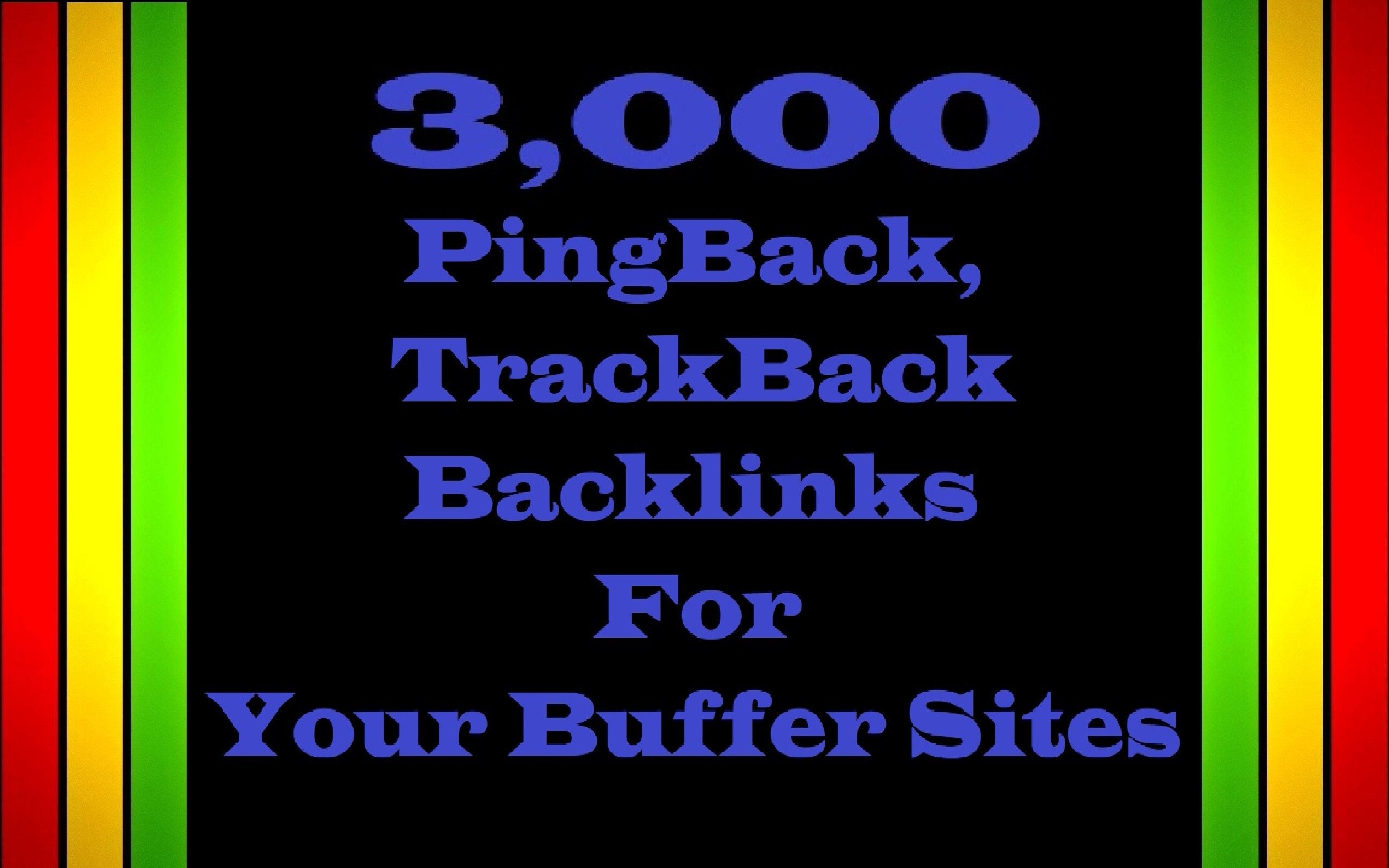3,000 PingBack,  TrackBack Backlinks for Your Buffer website