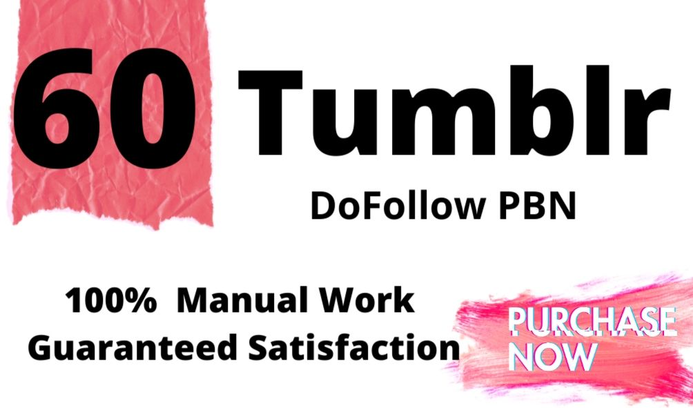 Get 60 tumblr permanent DoFollow PBN Backlinks