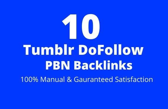 10 Tumblr DoFollow PBN Backlinks 100 Manual not Redirect