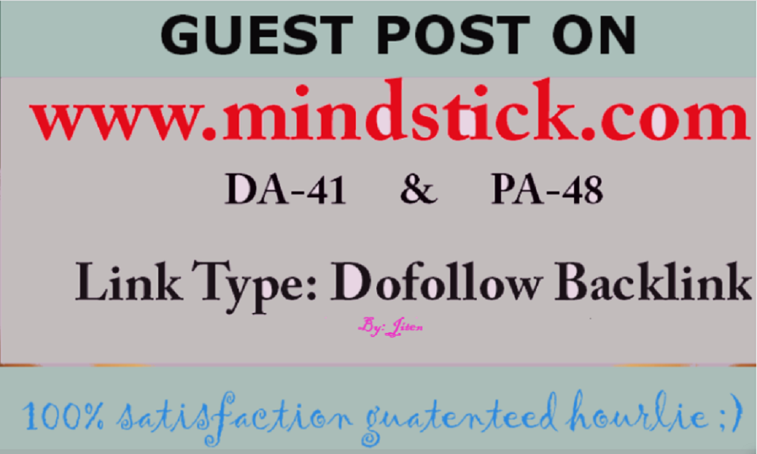 Publish High Authority Guest Post on Mindstick. com DA 50