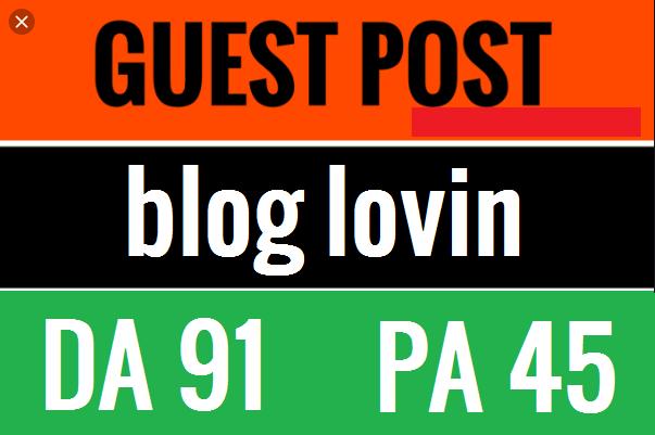 Publish a guest post on Bloglovin. com with DA 91+